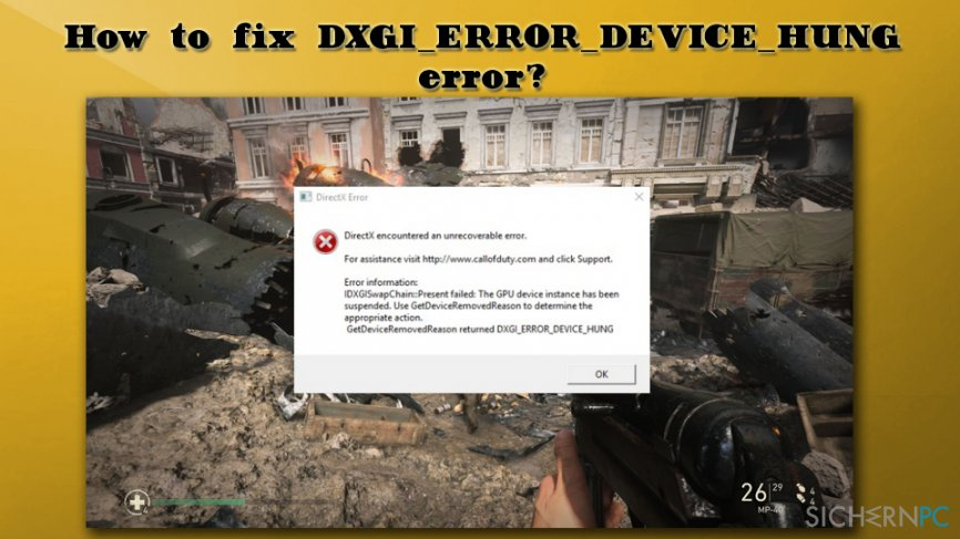 DXGI_ERROR_DEVICE_HUNG error fix