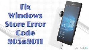 Wie behebt man den Windows Store-Fehler 805a8011?
