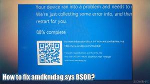 Wie behebe ich Fehler aufgrund von amdkmdag.sys in Windows 10?