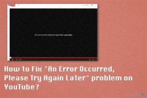 """Wie behebt man auf YouTube den Fehler """"Es ist ein Fehler aufgetreten. Bitte versuche es später noch einmal""""?"""