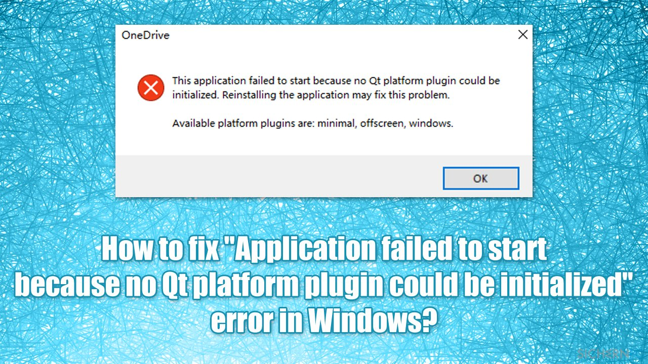 """How to fix """"Application failed to start because no Qt platform plugin could be initialized"""" error in Windows?"""