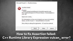 Wie behebt man Assertion failed:  C++ Runtime Library Expression vulcan_ error?