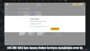 Wie behebt man, dass die Installation von Epic Games mit Fehler-Code EOS ERR 1603 fehlschlägt?