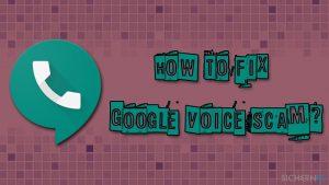 Hilfe!? Was machen bei einem Google Voice-Betrug?