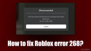 Wie behebt man den Fehler 268 in Roblox?