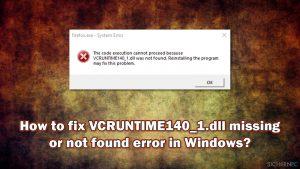 Wie behebt man in Windows den Fehler, dass VCRUNTIME140_1.dll fehlt oder nicht gefunden wurde?