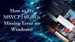 Die Datei MSVCP140.dll fehlt auf dem Computer. Wie behebt man den Fehler?