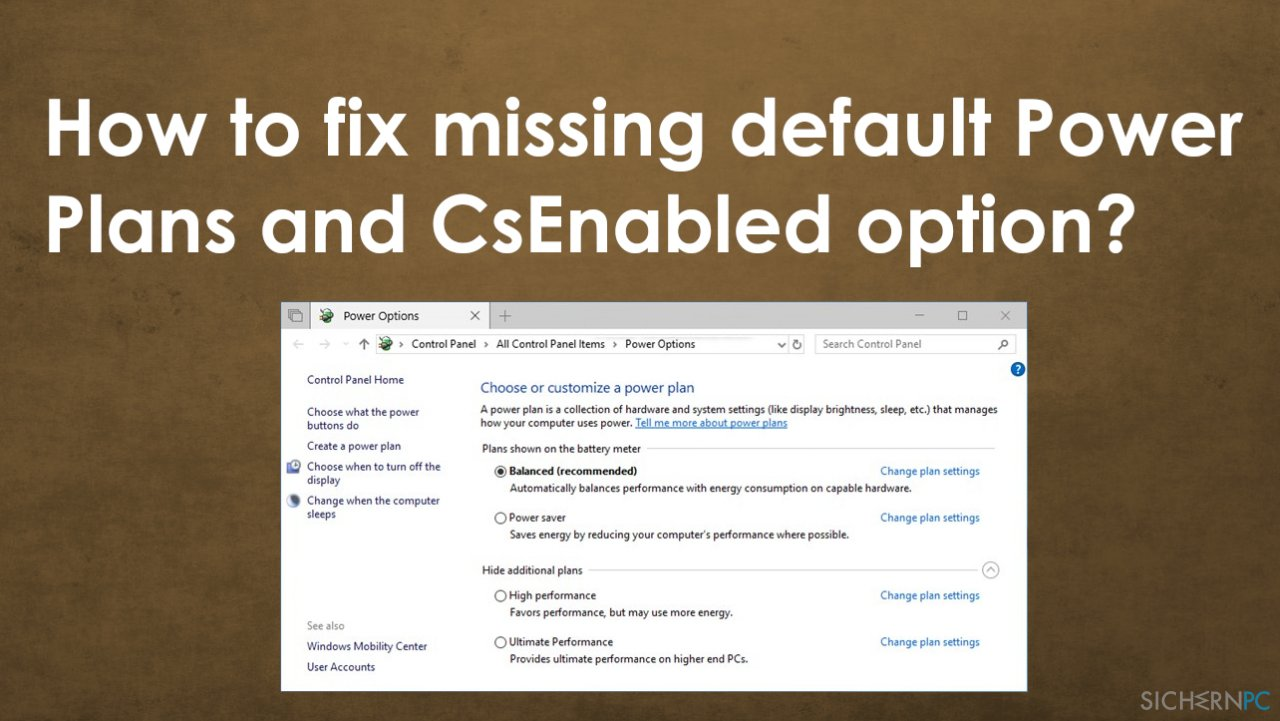 Missing default Power Plans and CsEnabled option