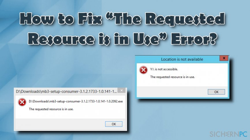 The Requested Resource is in Use fix