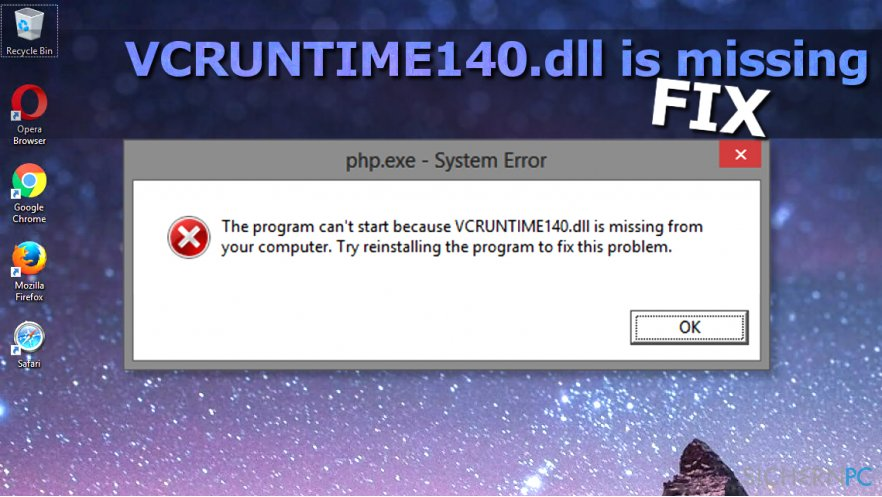 Fix VCRUNTIME140.DLL is missing error on Windows